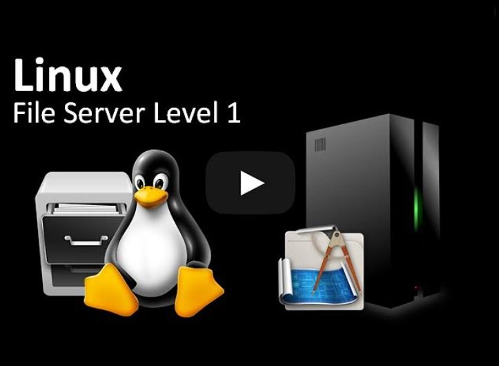 Linux File Server Level 1