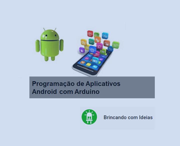 Programação de Aplicativos Android com Arduino